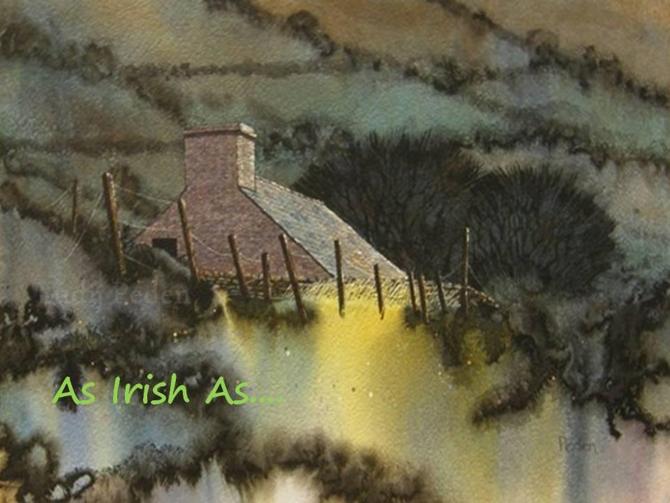 As Irish As